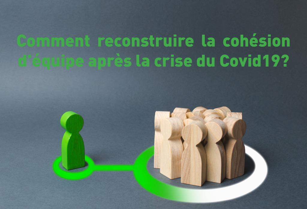 Reconstruire la cohésion